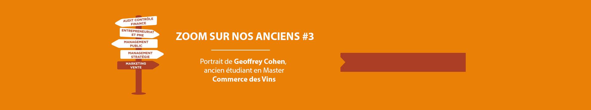 Zoom sur nos alumnis, Geoffrey Cohen Master Commerce des Vins - Montpellier Management