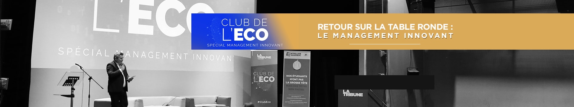 Club de l'Eco - Table ronde sur le Management Innovant - La Tribune & Montpellier Management