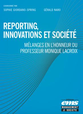 Reporting, innovations et société, Sophie Giordano-Spring et Gérald Naro