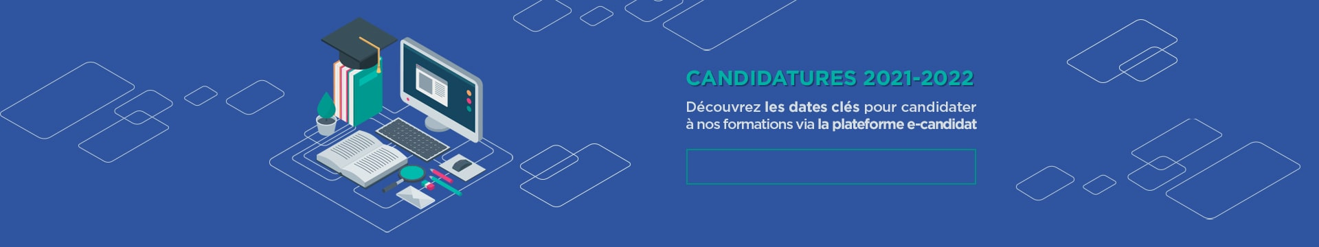 Candidatures 2021-2022 e-candidat - Montpellier Management